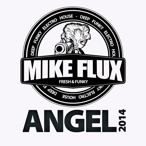 Mike Flux – Angel 2014
